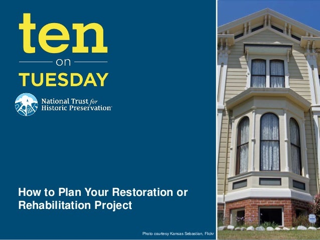 [10 on Tuesday] How to Plan Your Restoration or Rehabilitation Project