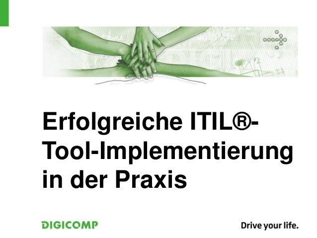 Erfolgreiche ITIL®-Tool-Implementierungin der Praxis