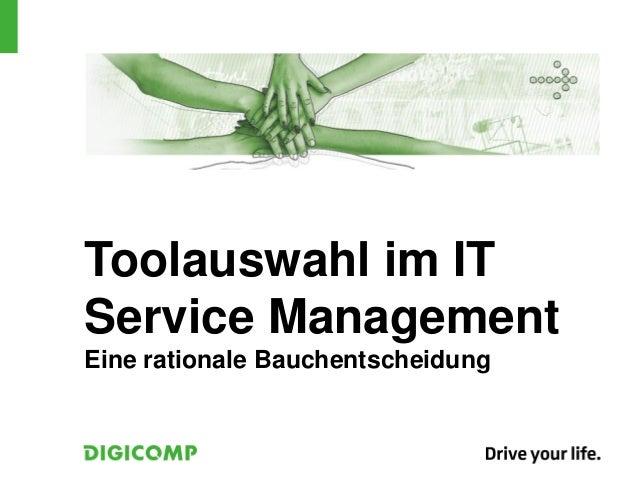 Toolauswahl im ITService ManagementEine rationale Bauchentscheidung