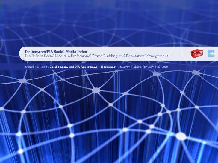 Topline Findings from Wave V of Toolbox.com/AgencyPJA Social Media Survey