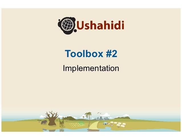 Ushahidi Toolbox - Implementation