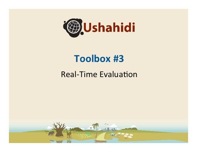 Ushahidi Toolbox - Real-time Evaluation
