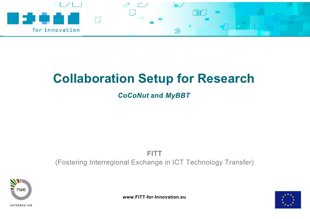 Collaboration Setup for Research                    CoCoNut and MyBBT                                  FITT (Fostering Int...