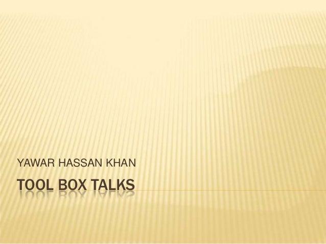 YAWAR HASSAN KHANTOOL BOX TALKS