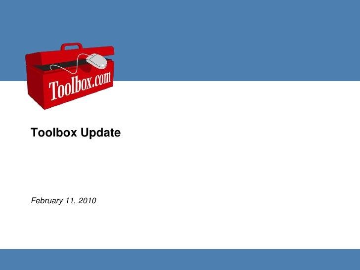 Toolbox Update<br />February 11, 2010<br />