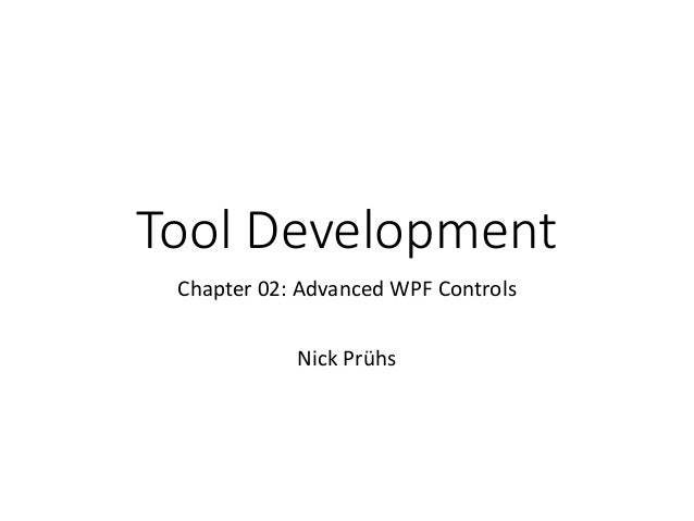 Tool Development 02 - Advanced WPF Controls
