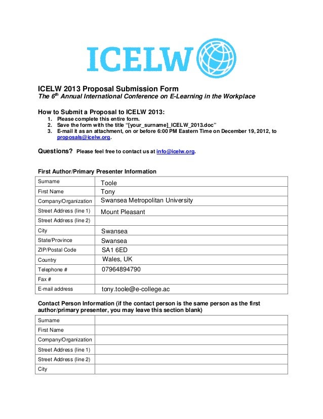 ICELW 2013 Proposal Submission FormThe 6th Annual International Conference on E-Learning in the WorkplaceHow to Submit a P...