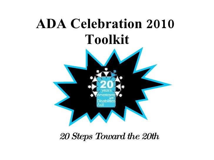 ADA Celebration 2010   Toolkit 20 Steps Toward the 20th