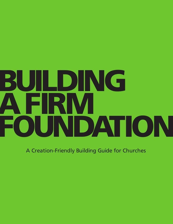 """Building a Firm Foundation: """"Green"""" Building Toolkit"""