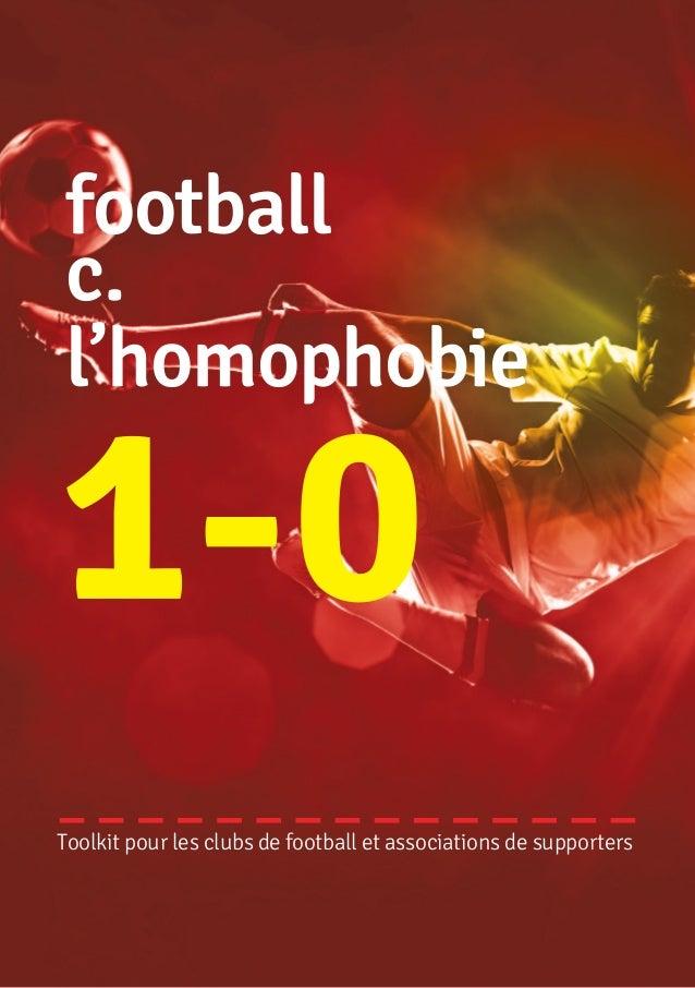 football  c.  l'homophobie  Toolkit pour les clubs de football et associations de supporters  1 - 0