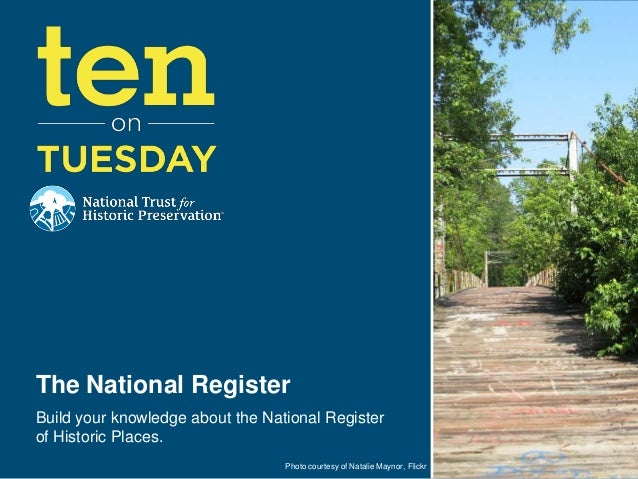 [10 on Tuesday] Build Your National Register Knowledge