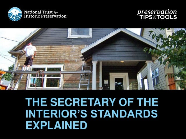 [Preservation Tips & Tools] The Secretary of the Interior's Standards Explained
