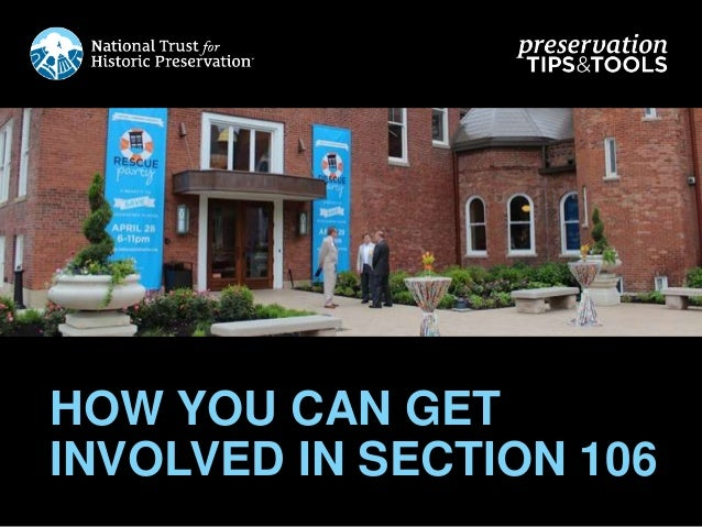 [Preservation Tips & Tools] Section 106, Part Two: How You Can Get Involved