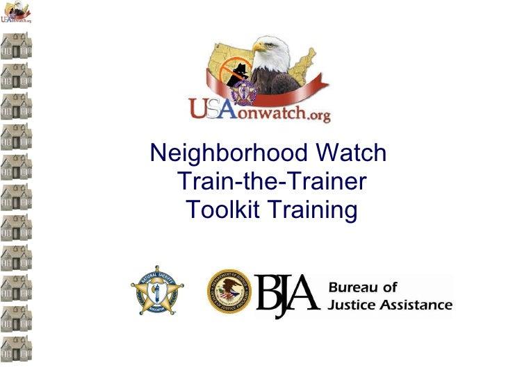 Neighborhood Watch  Train-the-Trainer Toolkit Training