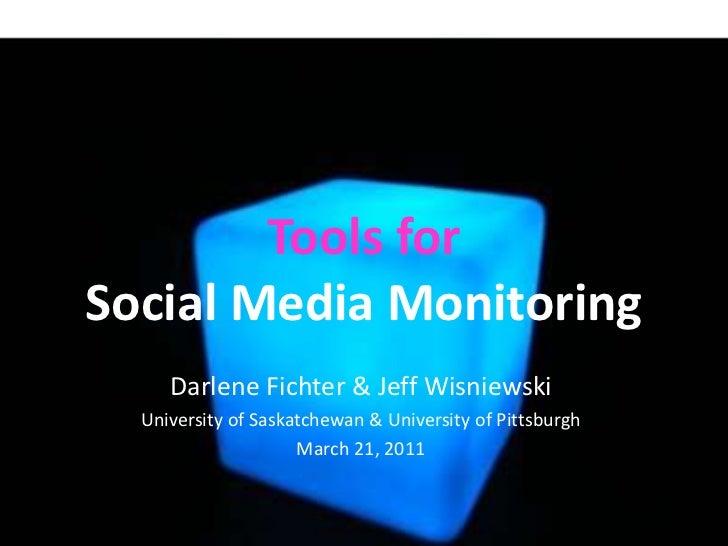 Tools for Social Media Monitoring