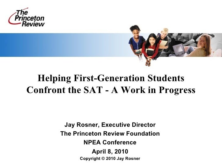 Tools of the Trade: First Generation SAT Preparation: Best Practices for Overcoming Barriers and Motivating Students (The Princeton Review Foundation Presentation)