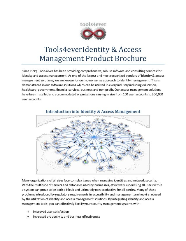 Tools4everIdentity & Access Management Product Brochure Since 1999, Tools4ever has been providing comprehensive, robust so...