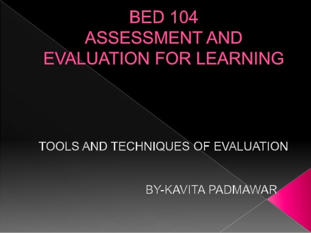 technique and tools of evaluation Collection evaluating socio-economic programmes: principal evaluation  techniques and tools the author is also indebted to the insights into mixed- method.
