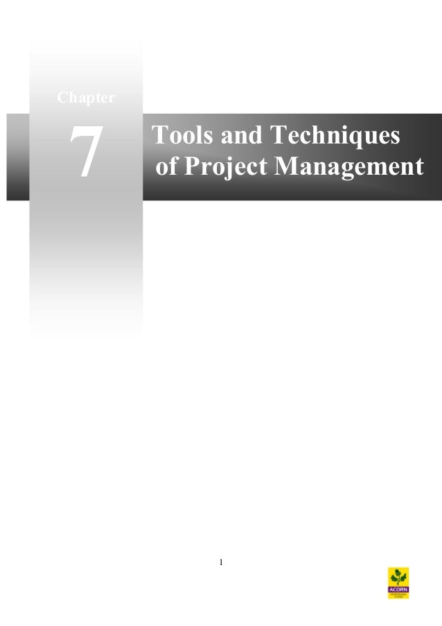 Chapter  7  Tools and Techniques of Project Management  1