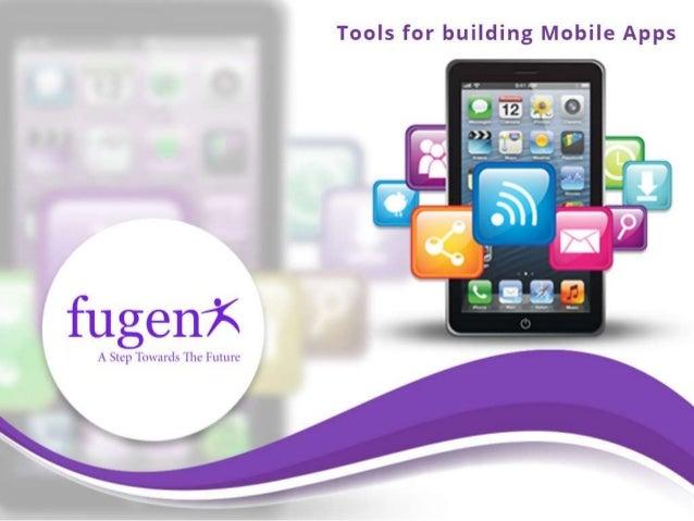 Tools for building mobile app Building designing app