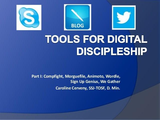 Tools for Digital Discipleship - Part I & 2