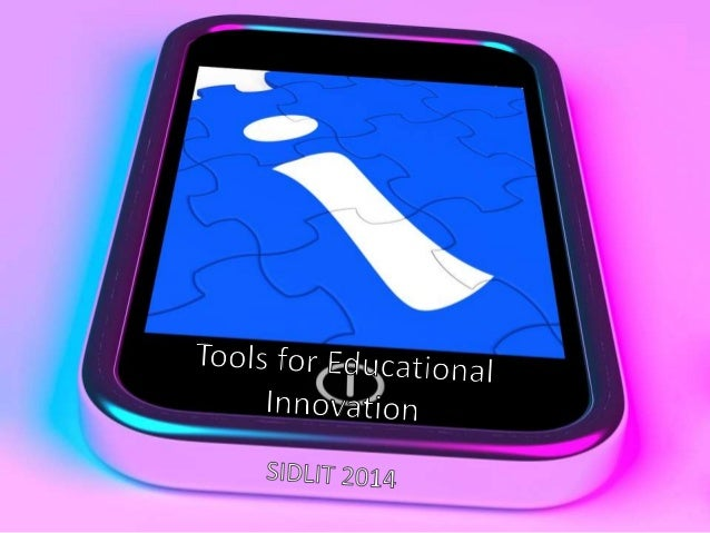 Tools for Educational Innovation