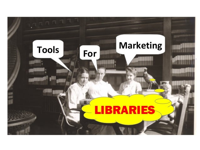 Tools         Marketing        For          LIBRARIES