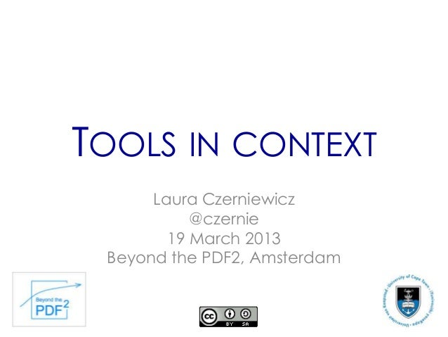 Tools in Context    Beyond the PDF