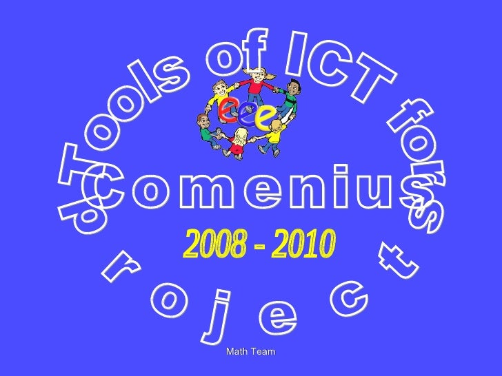 Tools of ICT for Comenius  projects 2008 - 2010