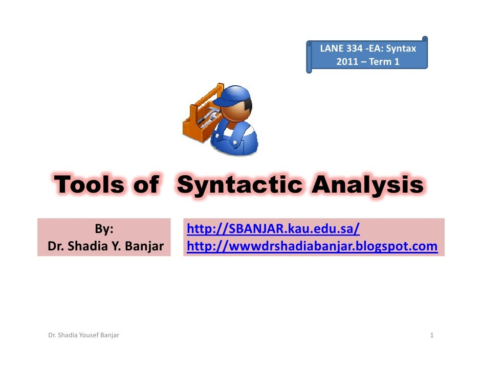 LANE 334 -EA: Syntax                                                  2011 – Term 1      Tools of Syntactic Analysis      ...