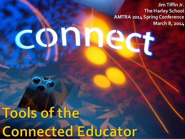 Tools of the Connected Educator