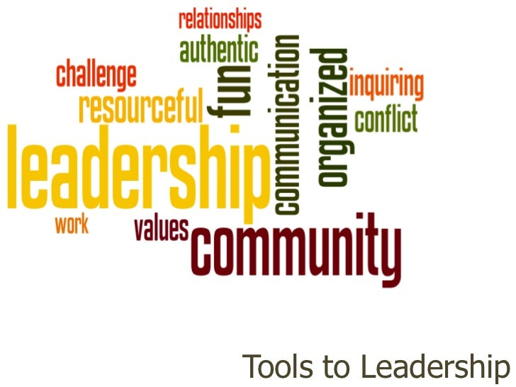 Tools to Leadership