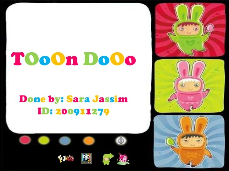 TOoOn DoOoDone by: Sara Jassim   ID: 200911279