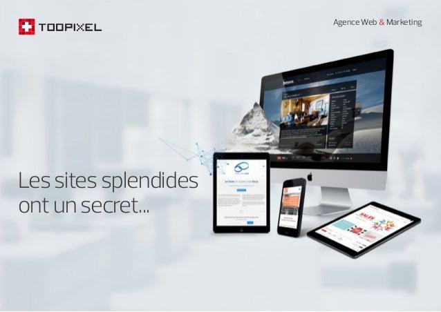 Agence Web & Marketing Lessitessplendides ontunsecret...