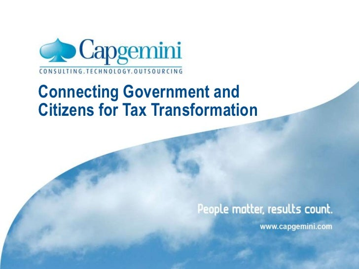 ConnectingGovernment and Citizens for Tax Transformation<br />