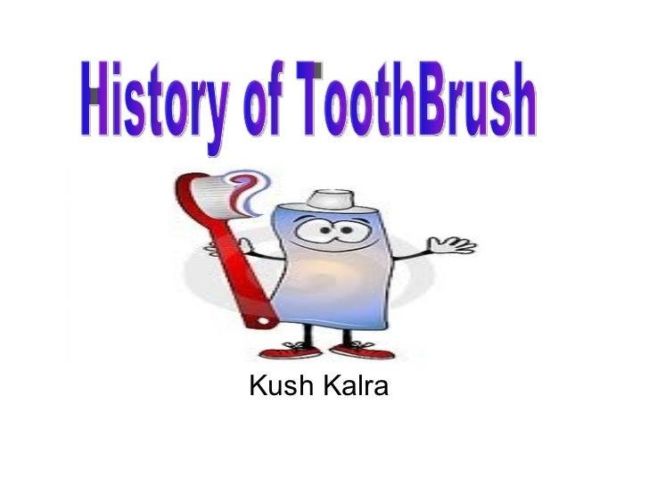 Toothbrush Kush
