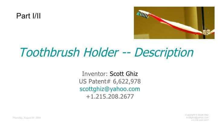Toothbrush Holder -- US Patent # 6622978