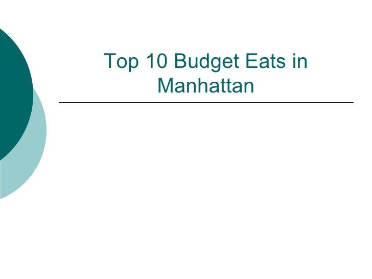 Top 10 Budget Eats in Manhattan