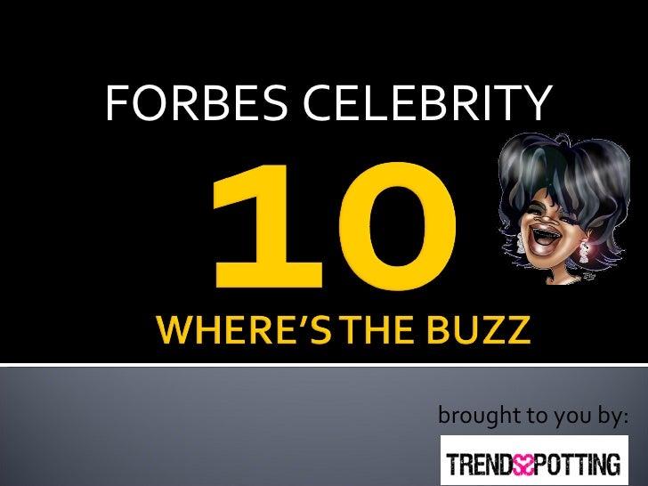 Top 10 Celebrity Buzz