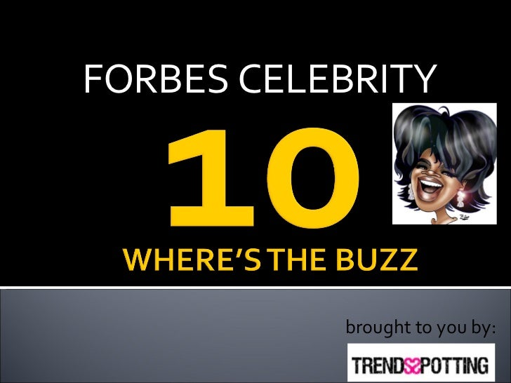 Top 10 Celebrity Forbes Slideshare Net
