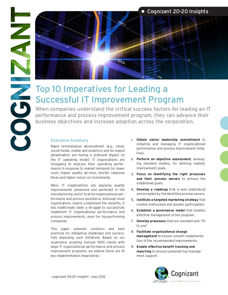 • Cognizant 20-20 InsightsTop 10 Imperatives for Leading aSuccessful IT Improvement ProgramWhen companies understand the c...