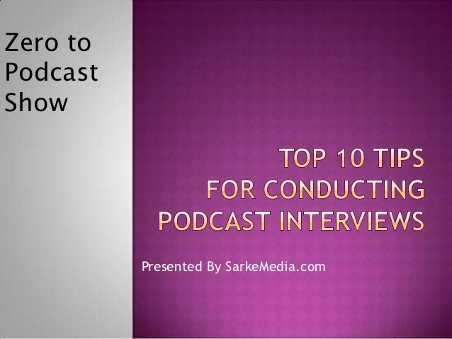 10-interview-tips for Podcasting