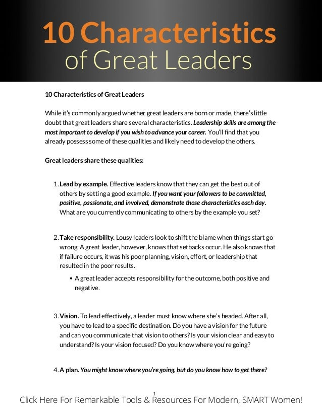 qualities of a great leader essay Selecting a good leader for a country is like dominoes the leader needs to be somebody that won't make the occasional mistake that would, in dominoes, hit one of.