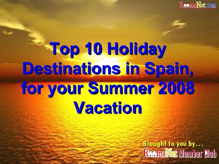 Top 10 Summer Destinations in Spain