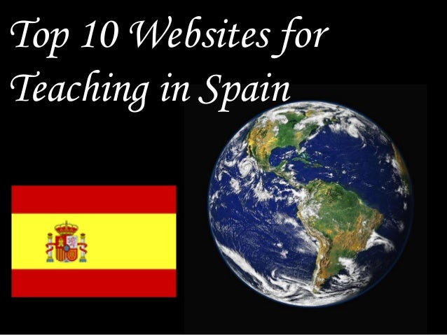 Top 10 Websites for Teaching in Spain