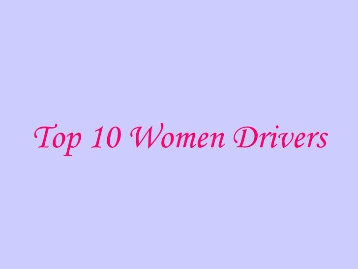 Top 10 Women Drivers3370
