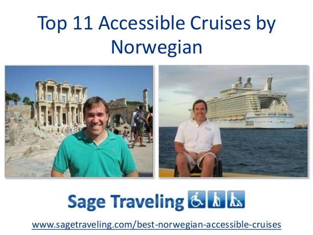 Top 11 Accessible Cruises by Norwegian www.sagetraveling.com/best-norwegian-accessible-cruises