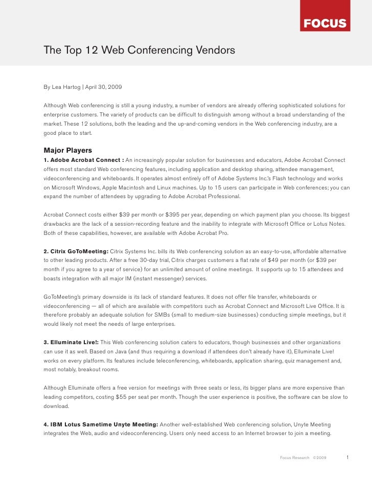 The Top 12 Web Conferencing Vendors   By Lea Hartog | April 30, 2009   Although Web conferencing is still a young industry...