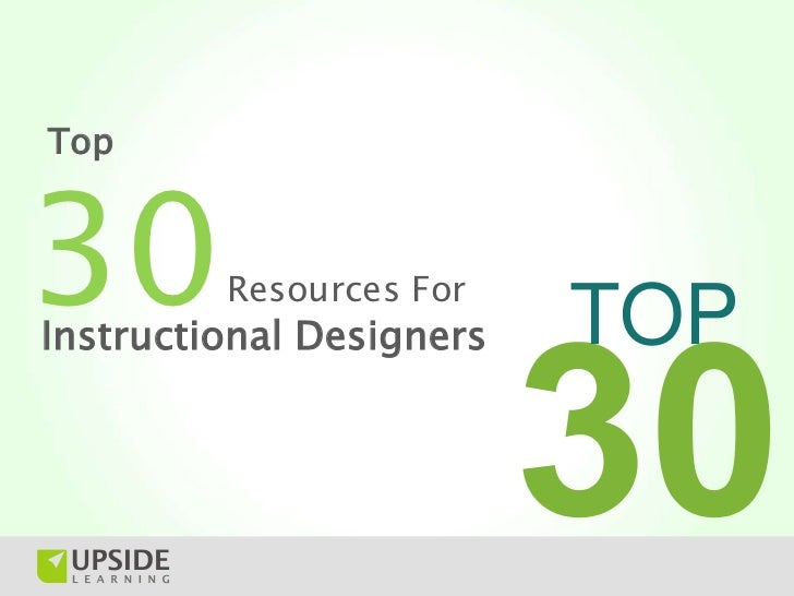 Top30       Resources ForInstructional Designers   TOP