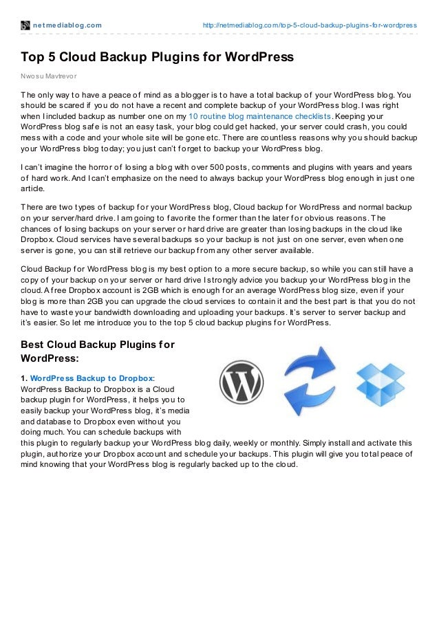 net mediablog.com http://netmediablog.com/top-5-cloud-backup-plugins-for-wordpressTop 5 Cloud Backup Plugins for WordPress...